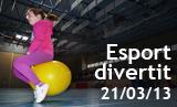 Esport Divertit 2013