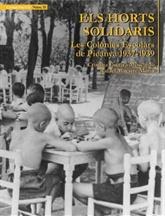 Els Horts Solidaris. Les colònies escolars de Picanya 1937-1939