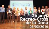 Celebració 25 anys del Recreo-Cross de la Dona