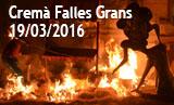 Falles Picanya 2016. Cremà Falles Grans