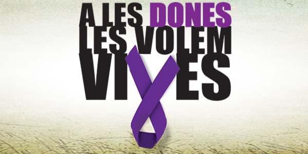 ACTE DE CONDEMNA A LA VIOLÈNCIA DE GÈNERE  HOMENATGE A LES DONES ASSASSINADES