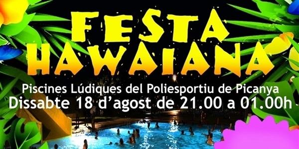 Dissabte 18 d'agost a la nit Festa Hawaiana a les Piscines Lúdiques