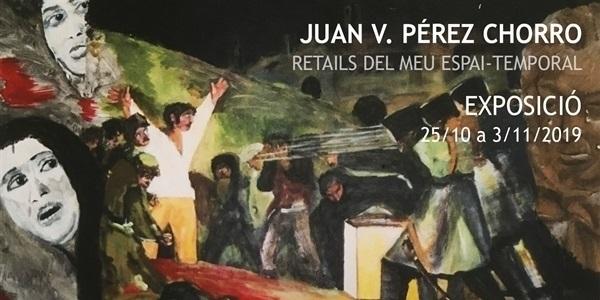 expo_juan_perez_chorrot