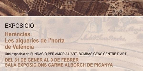 """Exposició """"Herències"""" sobre les alqueries de l'Horta"""