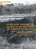 El regadiu històric de la séquia de les Fonts de Torrent en Picanya
